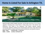 home is listed for sale in arlington tx