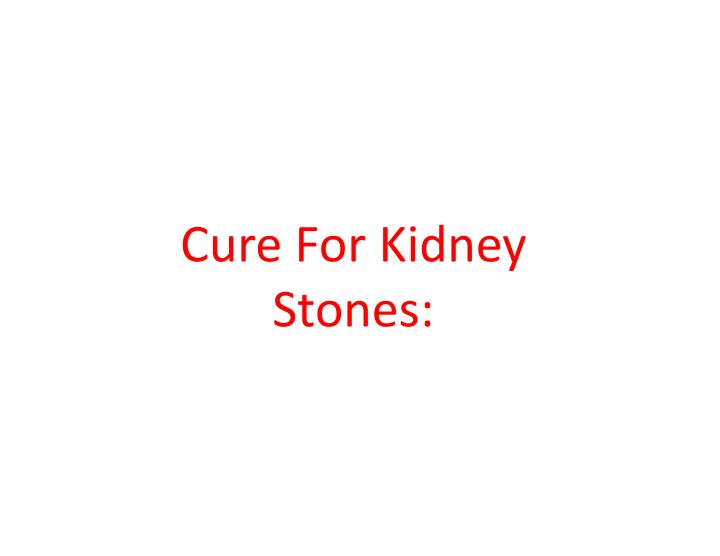 Cure For Kidney