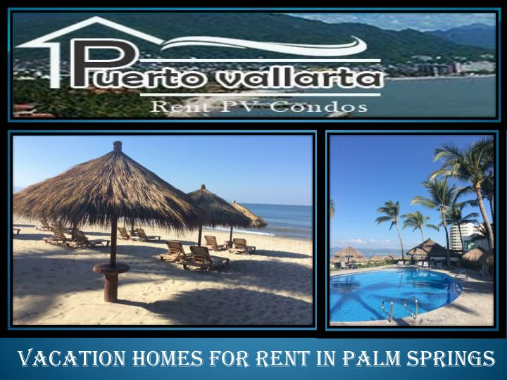 vacation homes for rent in palm springs