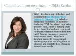 committed insurance agent nikki kardar