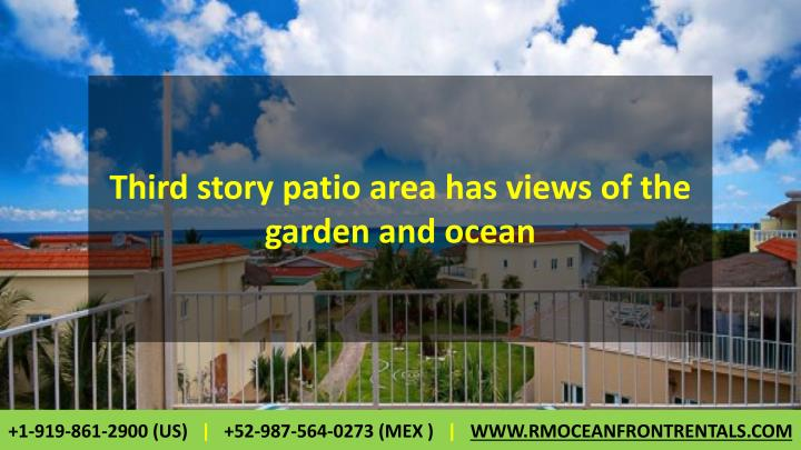 Third story patio area has views of the garden and ocean