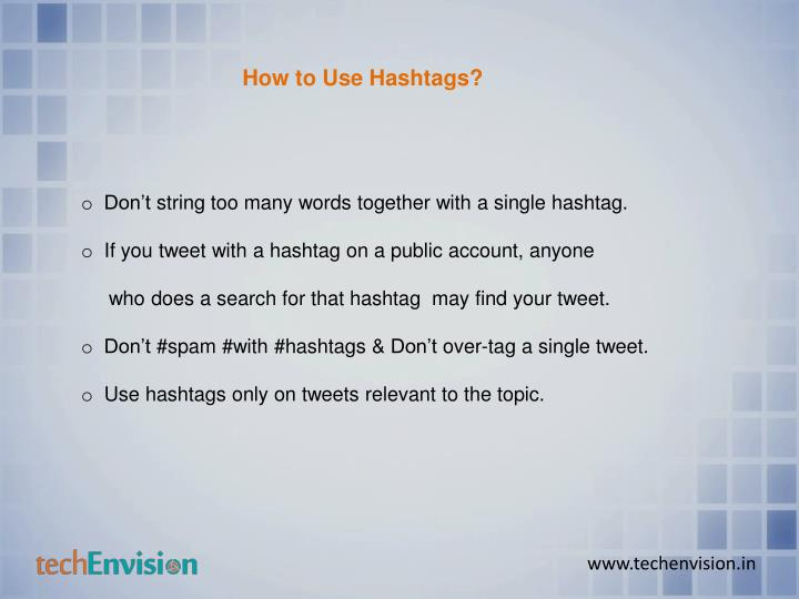 How to Use Hashtags?