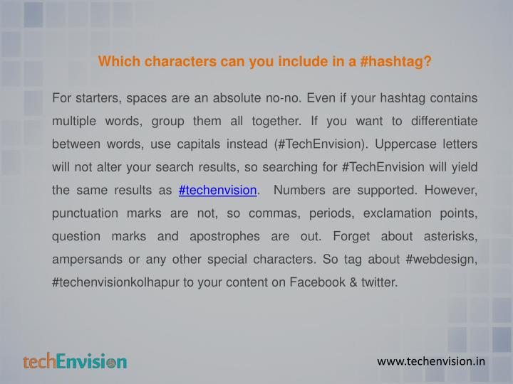Which characters can you include in a #hashtag?