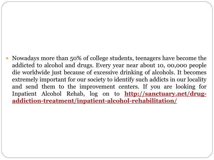 Nowadays more than 50% of college students, teenagers have become the addicted to alcohol and drugs. Every year near about 10, 00,000 people die worldwide just because of excessive drinking of alcohols. It becomes extremely important for our society to identify such addicts in our locality and send them to the improvement centers