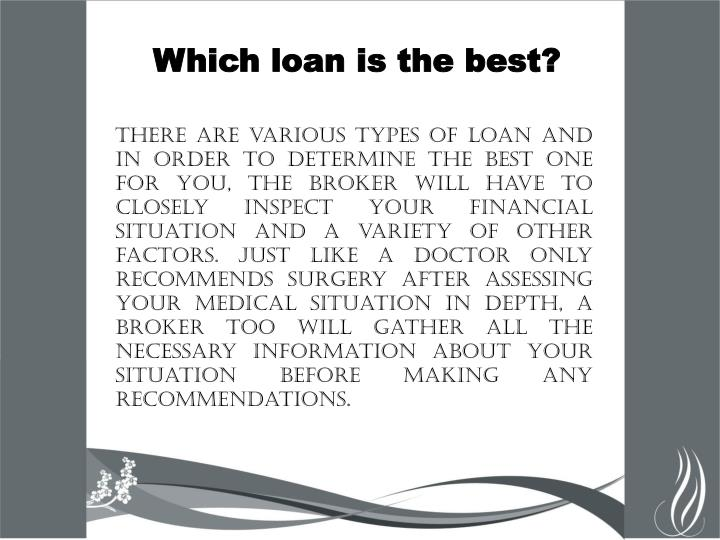 Which loan is the best?