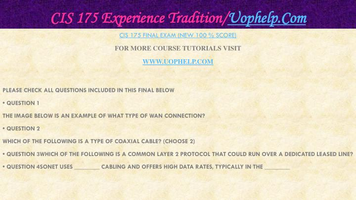 Cis 175 experience tradition uophelp com1