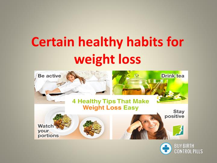 certain healthy habits for weight loss