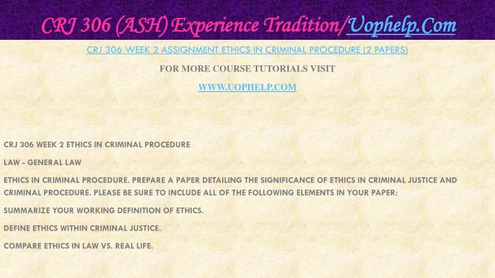 CRJ 306 (ASH) Experience Tradition/