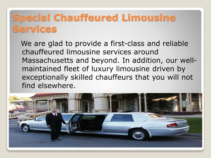 We are glad to provide a first-class and reliable chauffeured limousine services around Massachusetts and beyond. In addition, our well-maintained fleet of luxury limousine driven by exceptionally skilled chauffeurs that you will not find elsewhere.