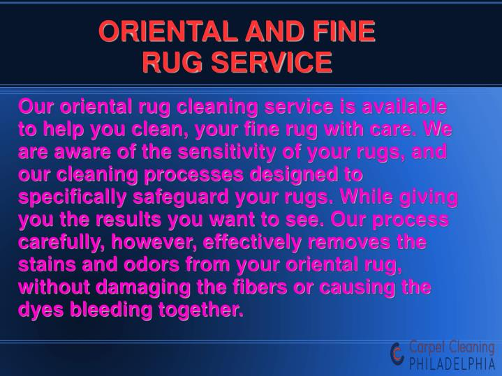 ORIENTAL AND FINE RUG SERVICE