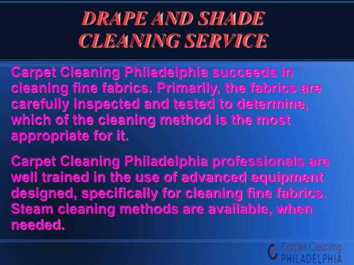 DRAPE AND SHADE CLEANING SERVICE
