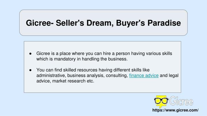 Gicree- Seller's Dream, Buyer's Paradise