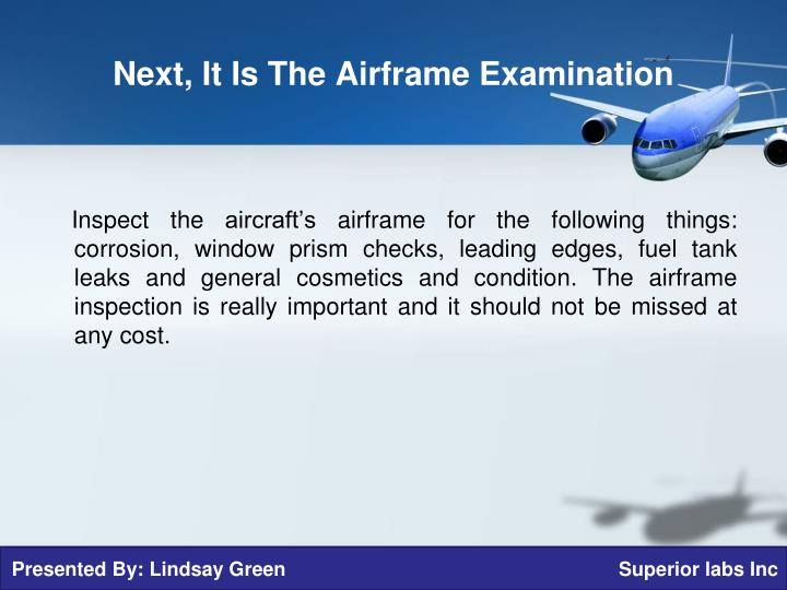 Next, It Is The Airframe Examination