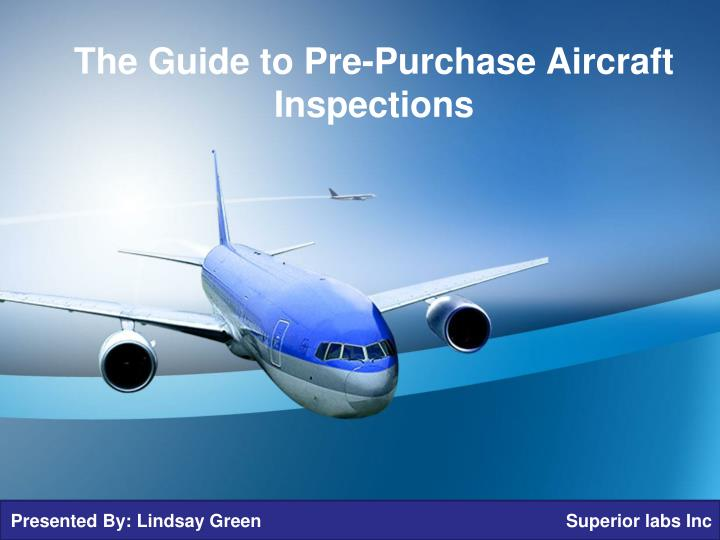 The guide to pre purchase aircraft inspections