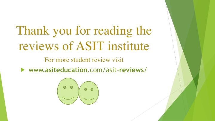 Thank you for reading the reviews of ASIT institute