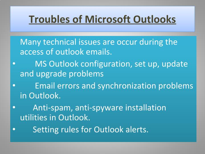 Troubles of Microsoft Outlooks