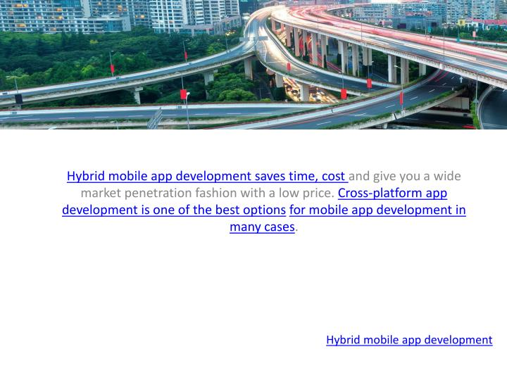 Hybrid mobile app development saves time, cost