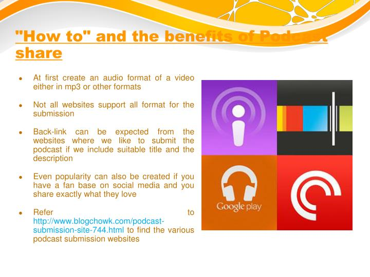 """""""How to"""" and the benefits of Podcast share"""