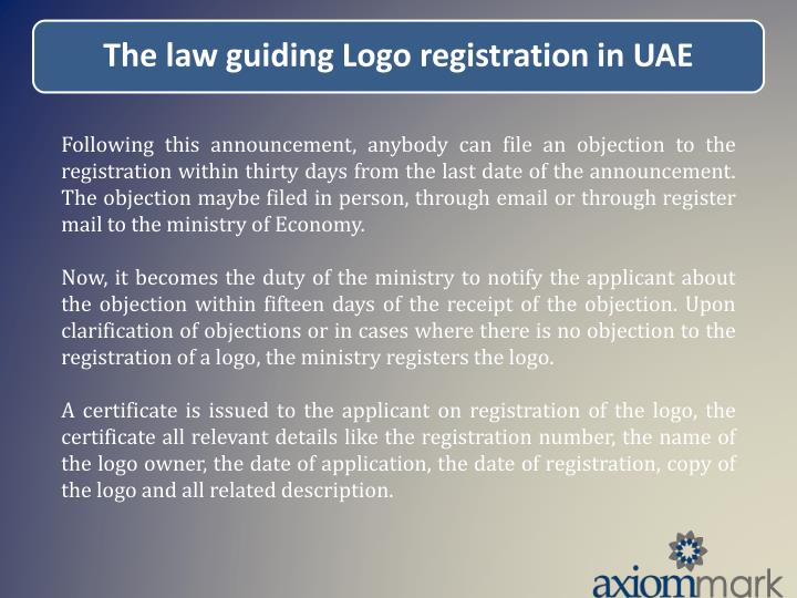 Following this announcement, anybody can file an objection to the registration within thirty days from the last date of the announcement. The objection maybe filed in person, through email or through register mail to the ministry of Economy.