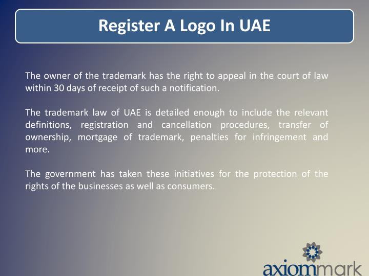 The owner of the trademark has the right to appeal in the court of law within 30 days of receipt of such a notification.