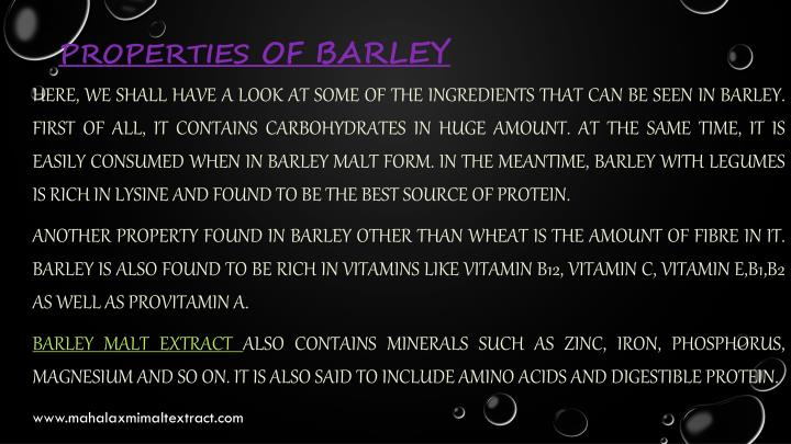 Properties of barley