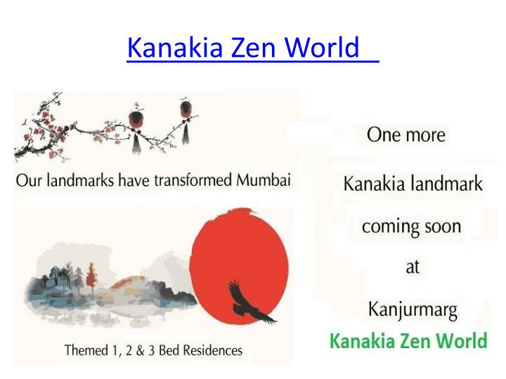 kanakia zen world n.