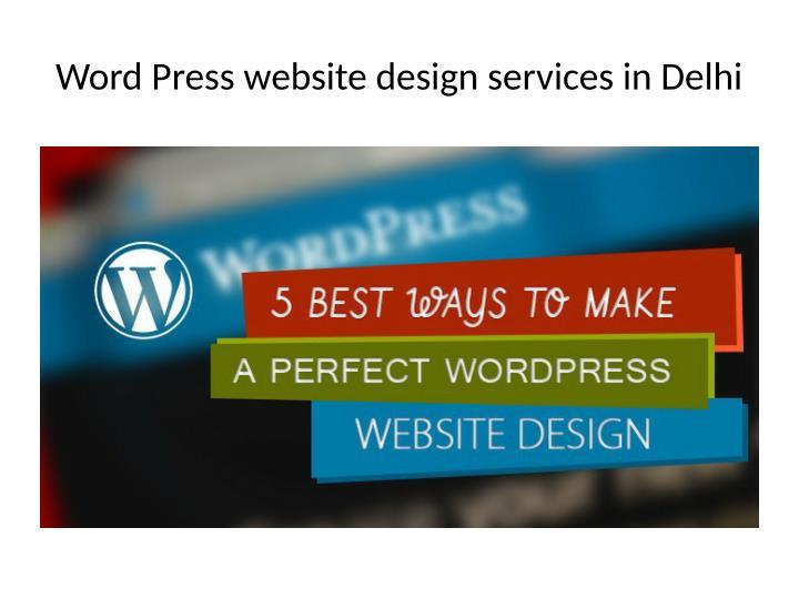 Word Press website design services in Delhi