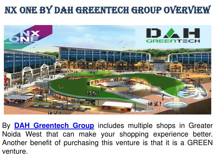 Nx one by dah greentech group overview