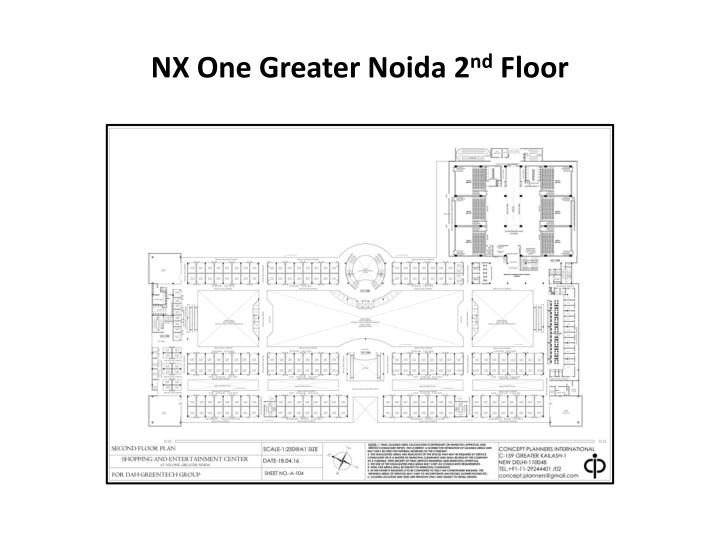 NX One Greater Noida 2