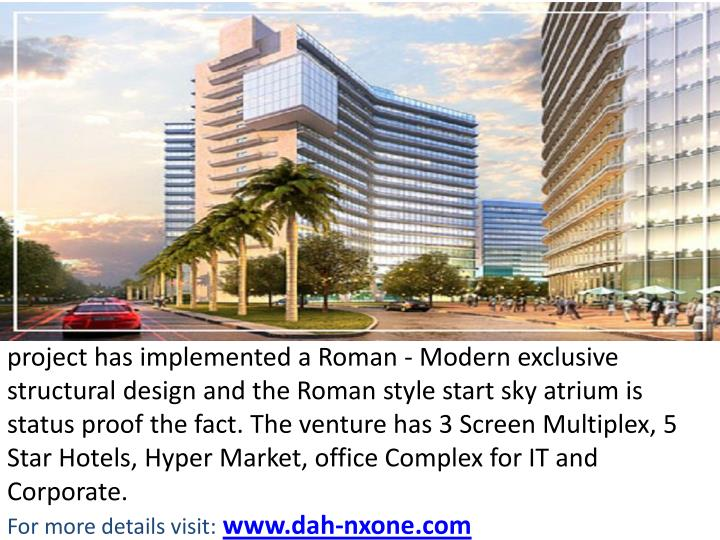 Project has implemented a Roman -Modern exclusive structural design and the Roman style start sky ...