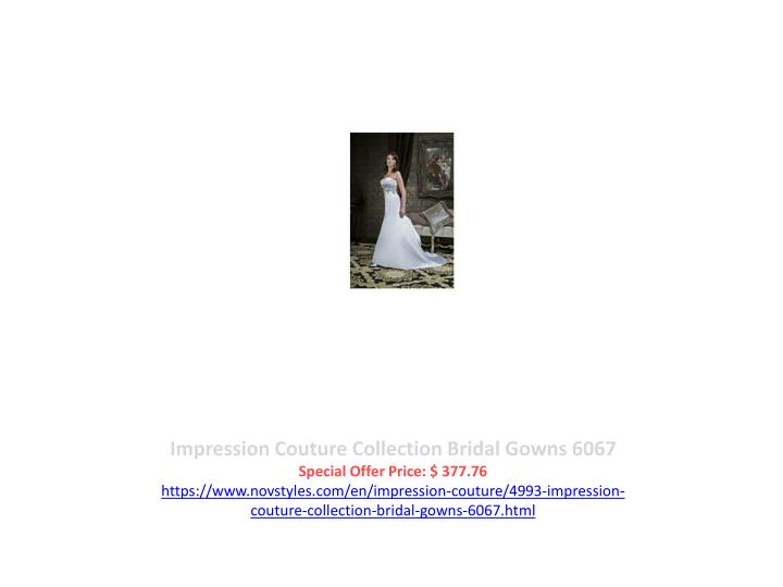 Impression Couture Collection Bridal Gowns 6067