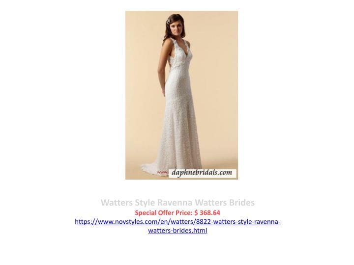 Watters Style Ravenna Watters Brides
