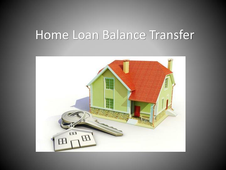home loan balance transfer n.