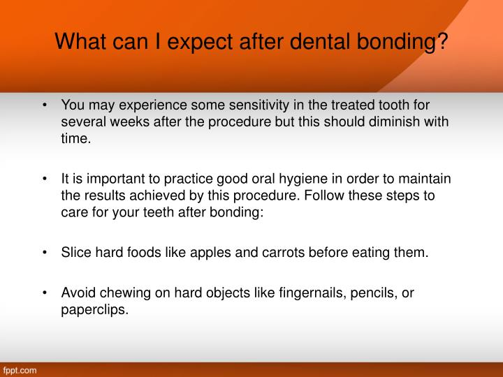 What can I expect after dental bonding?