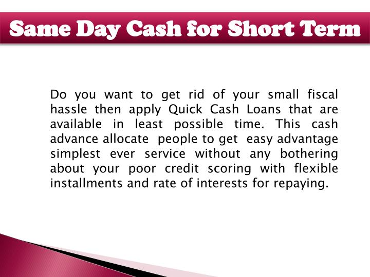 Same Day Cash for Short Term