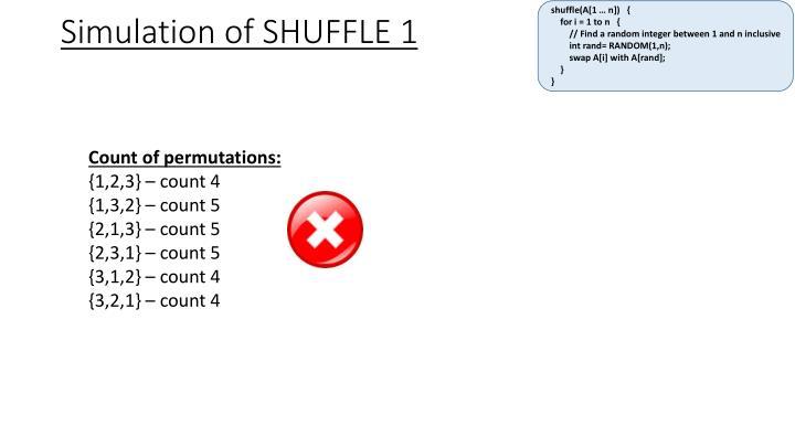 shuffle(A[1 … n])   {