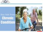 stay safe from chronic condition