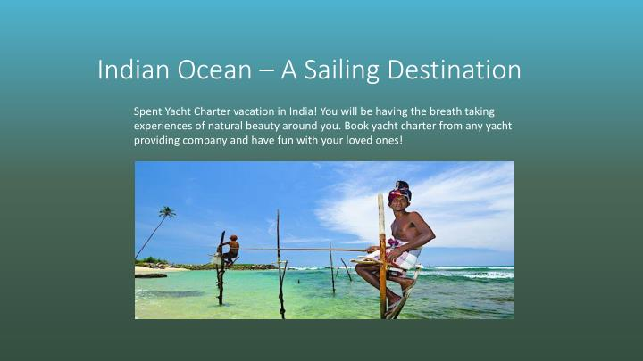 Indian Ocean – A Sailing Destination