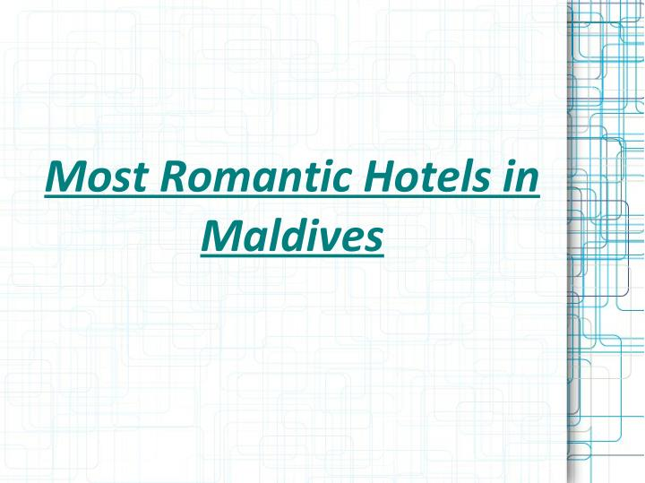 Most Romantic Hotels in