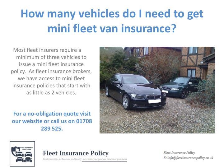 How many vehicles do i need to get mini fleet van insurance