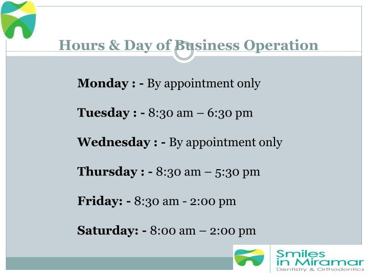 Hours & Day of Business Operation
