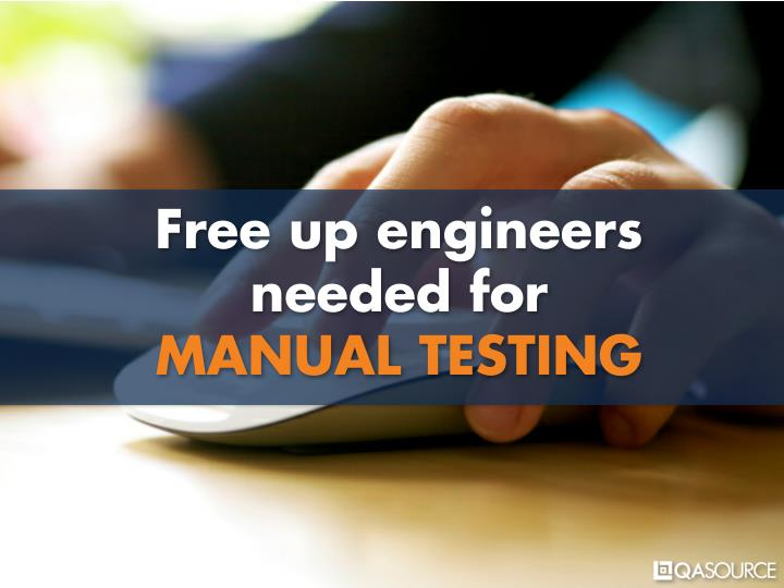 Free up engineers