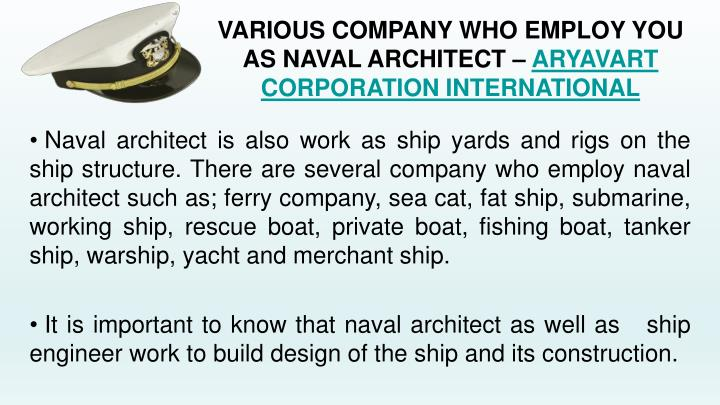 Various company who employ you as naval architect aryavart corporation international