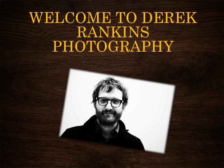 welcome to derek rankins photography