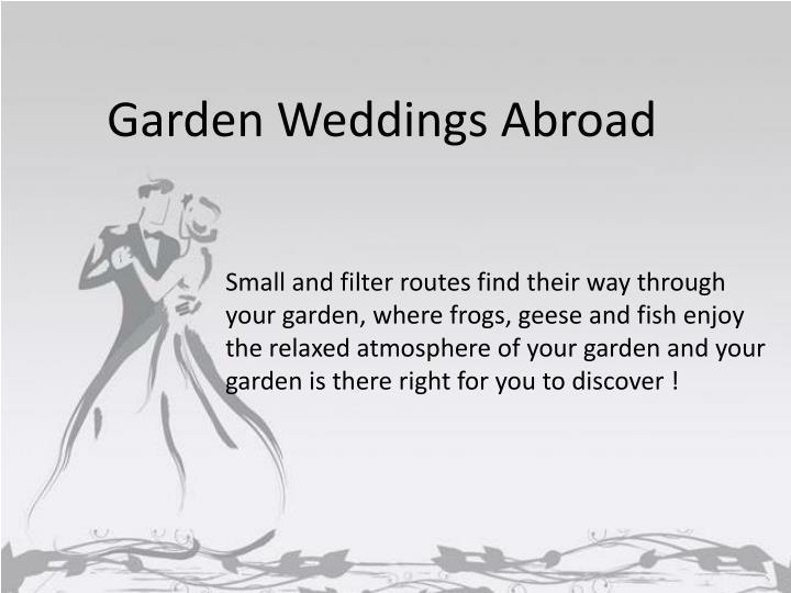 Garden Weddings Abroad