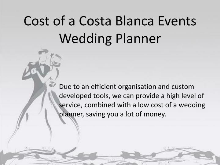 Cost of a Costa Blanca Events Wedding Planner