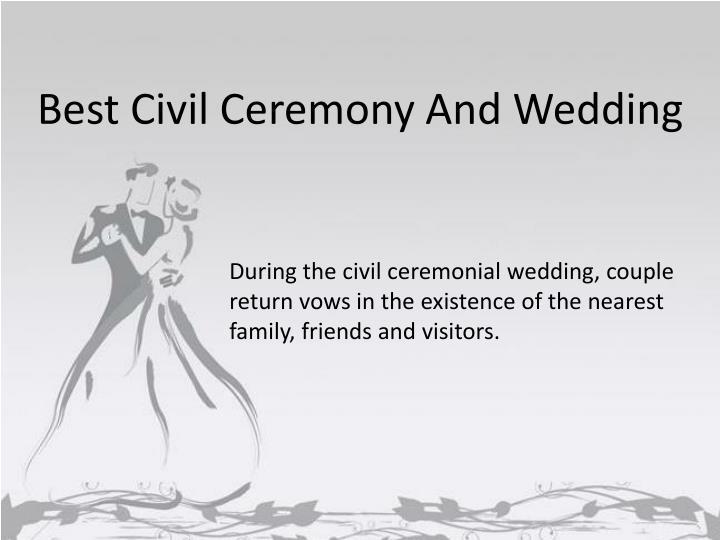 Best Civil Ceremony And Wedding