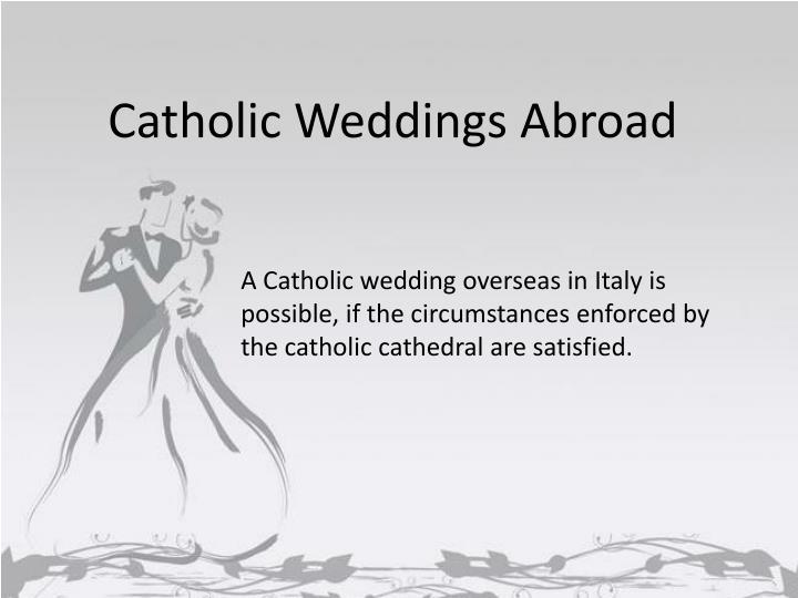 Catholic Weddings Abroad