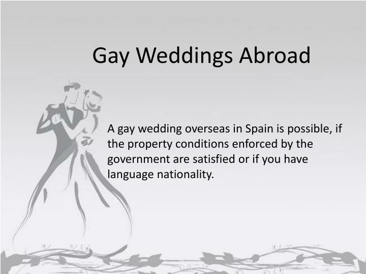 Gay Weddings Abroad