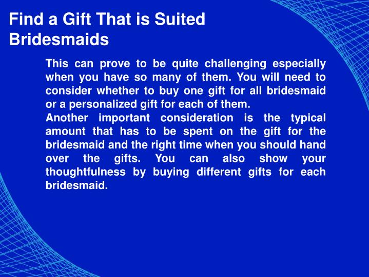 Find a Gift That is Suited Bridesmaids